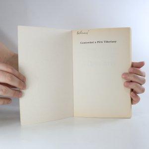 antikvární kniha Cestování s Pěti Tibeťany. Nové pohledy do starého tajemství, 1996