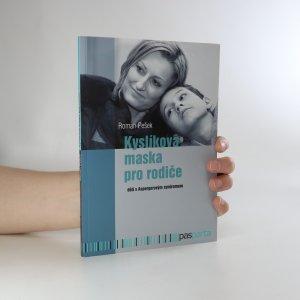 náhled knihy - Kyslíková maska pro rodiče dětí s Aspergerovým syndromem