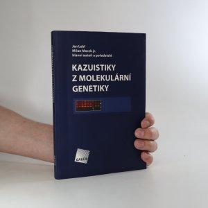 náhled knihy - Kazuistiky z molekulární genetiky