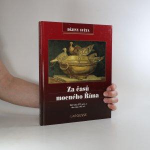 náhled knihy - Za časů mocného Říma