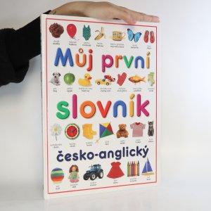 náhled knihy - Můj první slovník. Česko-anglický