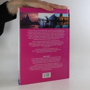 antikvární kniha 101 romantických víkendů v Evropě, 2009